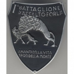 Distintivo del I Battaglione d Assalto Forl   AMANTI DELLA VITA SPOSI DELLA MORTE